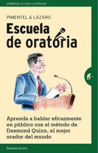 Escuela de oratoria (Empresa Activa ilustrado) – Manuel Pimentel Siles [ePub & Kindle]