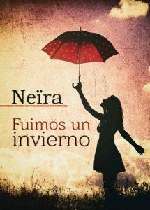 Fuimos un invierno – Neira [ePub & Kindle]