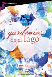 Gardenias en el lago – Jane Kelder [ePub & Kindle]