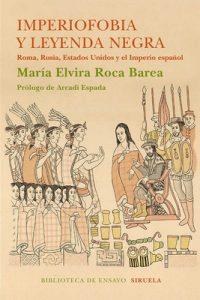 Imperiofobia y Leyenda Negra – María Elvira Roca Barea [ePub & Kindle]