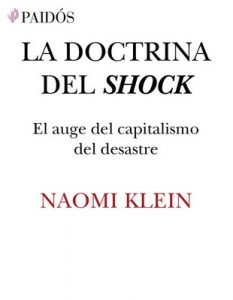 La doctrina del shock: El auge del capitalismo del desastre – Naomi Klein [ePub & Kindle]