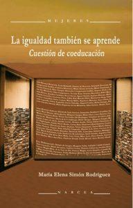 La igualdad también se aprende: Cuestión de coeducación (Mujeres nº 59) – María Elena Simón Rodríguez [ePub & Kindle]
