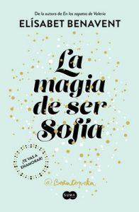 La magia de ser Sofía (Bilogía Sofía 1) – Elísabet Benavent [ePub & Kindle]