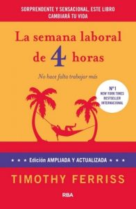 La semana laboral de 4 horas – Timothy Ferriss [ePub & Kindle]