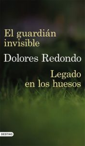 Legado en los huesos + El guardián invisible (pack) – Dolores Redondo [ePub & Kindle]
