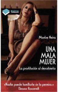 Mala mujer, una (Testimonio (plataforma)) – Montse Neira [ePub & Kindle]