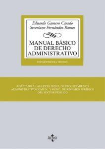 Manual básico de Derecho Administrativo (Derecho – Biblioteca Universitaria De Editorial Tecnos) – Eduardo Gamero Casado, Severiano Fernández Ramos [ePub & Kindle]