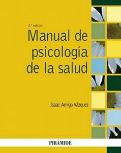 Manual de psicología de la salud – Isaac Amigo Vázquez [ePub & Kindle]