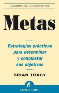 Metas (Gestión del conocimiento) – Brian Tracy [ePub & Kindle]