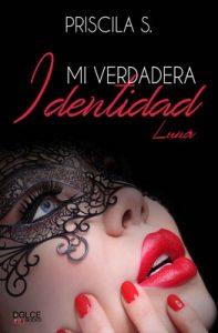 Mi verdadera identidad – Priscila S. [ePub & Kindle]