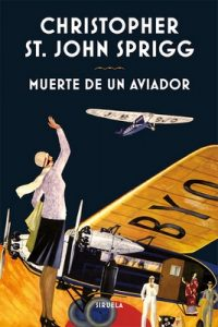 Muerte de un aviador – Christopher St. John Sprigg [ePub & Kindle]