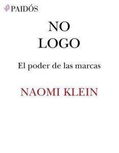 No logo: El poder de las marcas – Naomi Klein [ePub & Kindle]