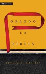 Orando la Biblia – Donald S. Whitney [ePub & Kindle]