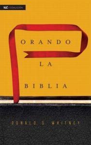 Orando la Biblia – Donald S. Whitney [ePub & Kindle]