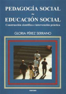 Pedagogía social-Educación social: Construcción científica e intervención práctica (Educación Hoy estudios nº 95) – Gloria Pérez Serrano [ePub & Kindle]