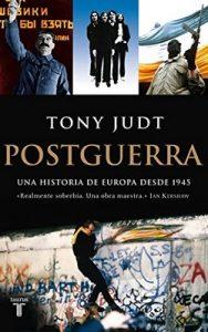 Postguerra. Una historia de Europa desde 1945 – Tony Judt [ePub & Kindle]