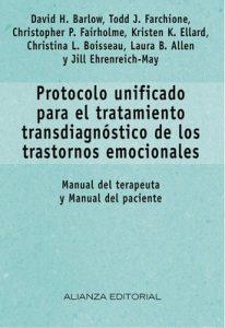 Protocolo unificado para el tratamiento transdiagnóstico de los trastornos emocionales – David H. Barlow, Todd J. Farchione [ePub & Kindle]