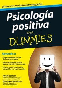 Psicología positiva para Dummies – Averil Leimon, Gladeana McMahon [ePub & Kindle]