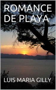 Romance de playa – Luis Maria Gilly [ePub & Kindle]