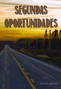 Segundas oportunidades – Anna Garcia [ePub & Kindle]
