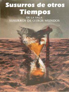 Susurros de otros Tiempos – Isidro López Neira, Ricardo Secilla Gutiérrez, Adolfo Segovia de Aisa, Antonio Zarzo Gómez, Asunción Belarte [ePub & Kindle]