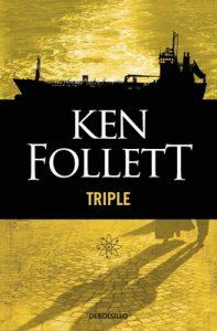 Triple – Ken Follett [ePub & Kindle]