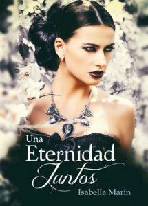Una eternidad juntos – Isabella Marin [ePub & Kindle]