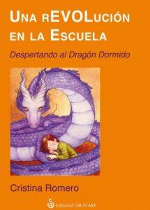 Una rEVOLución en la escuela: Despertando al dragón dormido – Cristina Romero [ePub & Kindle]