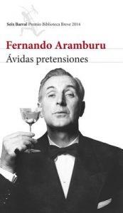Ávidas pretensiones – Fernando Aramburu [ePub & Kindle]
