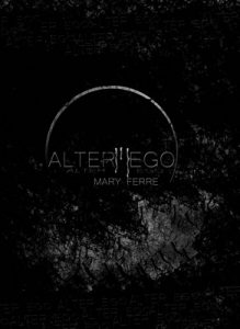 Alter Ego – Mary Ferre [ePub & Kindle]