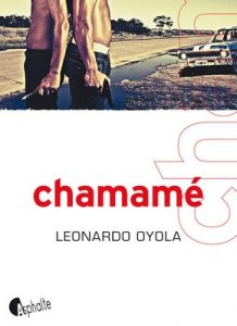 Chamamé – Leonardo Oyola [French] [ePub & Kindle]