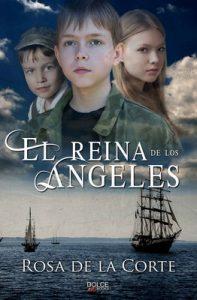 El Reina de los Ángeles – Rosa de la Corte [ePub & Kindle]