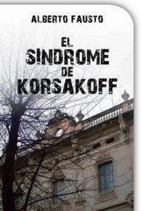 El Síndrome de Korsakoff – Alberto Fausto [ePub & Kindle]