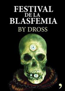 El festival de la blasfemia – Dross [ePub & Kindle]