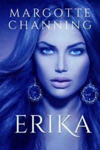 Erika: Una historia de amor, pasión y sexo de vikingos (Cautivas del Berserker n° 2) – Margotte Channing [ePub & Kindle]