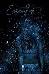 Estimulante II (La imaginación vuela nº 2) – Lena Dalgliesh [ePub & Kindle]