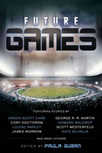 Future Games – Orson Scott Card,  Cory Doctorow, George R.R. Martin, Scott Westerfield, Paula Guran [ePub & Kindle] [English]