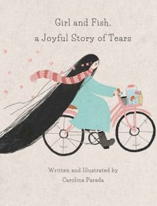 Girl and Fish, a Joyful Story of Tears – Carolina Parada [ePub & Kindle] [English]