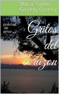 Gritos del corazon: poemas de amor… – Giraldo Gomez, Maria Isabel [ePub & Kindle]