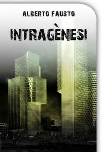 Intragènesi – Alberto Fausto [Catalán] [ePub & Kindle]