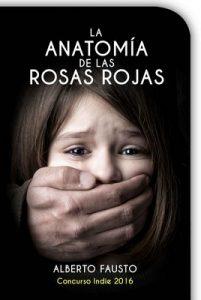La anatomía de las rosas rojas – Alberto Fausto [ePub & Kindle]