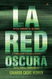 La red oscura – Eduardo Casas Herrer [ePub & Kindle]