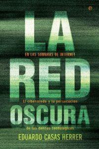 La red oscura – Eduardo Casas Herrer [ePub & Kindle]