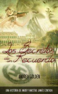 Los Secretos de un Recuerdo – Andrea Golden [ePub & Kindle]