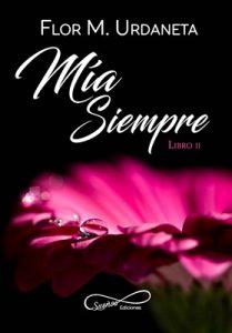 Mía Siempre: Volume 2 – Flor M. Urdaneta [ePub & Kindle]