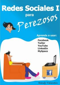 Redes Sociales I para Perezosos (Redes Sociales para Perezosos nº 1) – Handz Valentin [ePub & Kindle]