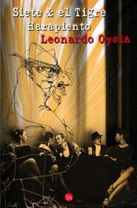 Siete & el Tigre Harapiento – Leonardo Oyola [ePub & Kindle]