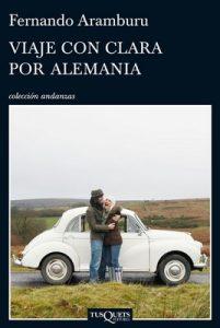 Viaje con Clara por Alemania – Fernando Aramburu [ePub & Kindle]
