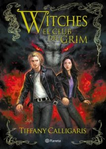 Witches 2. El club del Grim – Tiffany Calligaris [ePub & Kindle]