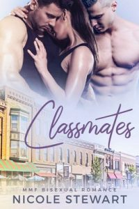 Classmates: MMF Bisexual Romance – Nicole Stewart [ePub & Kindle] [English]